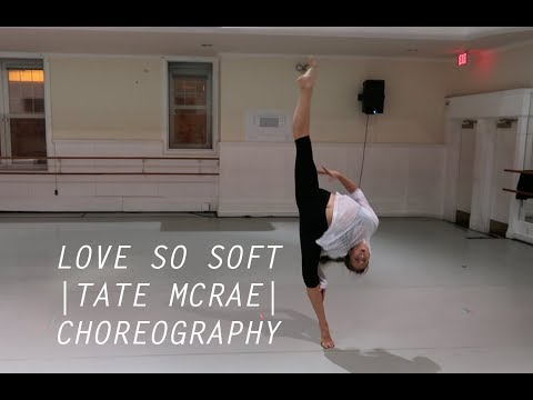 Love So Soft (Kelly Clarkson) || Tate McRae Choreography