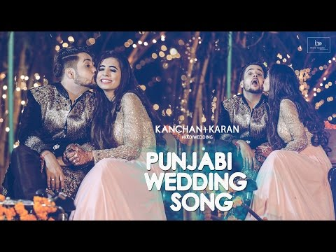 Punjabi Wedding Song Lip Dub |  Karan​ & Kanchan​