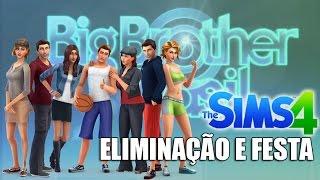 BIG BROTHER SIM 2 - ELIMINAÇÃO E FESTA #7