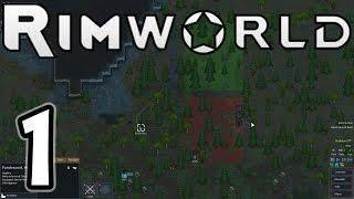 "RimWorld Alpha 8 E01 ""Tears Will Be Shed!"""