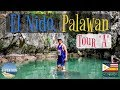 BEST TOUR IN EL NIDO PALAWAN TOUR A | PHILIPPINES TRAVEL GUIDE