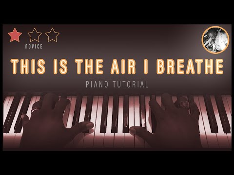 This Is The Air I Breathe Tutorial (Eb)
