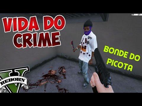 GTA V VIDA DO CRIME--NOS NÃO BRINCA NOS PICOTA#10