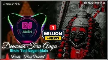 Deewana Tera Aaya Bhole Teri Nagari Main (Octapad Remix)  Bass Boosted   DJ NRS   DJ ANSH OFFICIAL