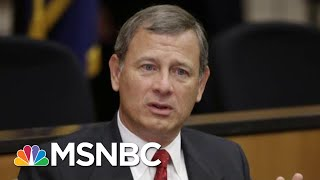 'Disaster': Trump May Face His Nightmare Impeachment Trial With John Roberts In Charge | MSNBC