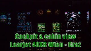 COCKPIT VIEW   Learjet 40XR flight Vienna to Graz