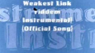 weakest link Riddim - remix SIKKKKTUNEEEEEEE bare bass!