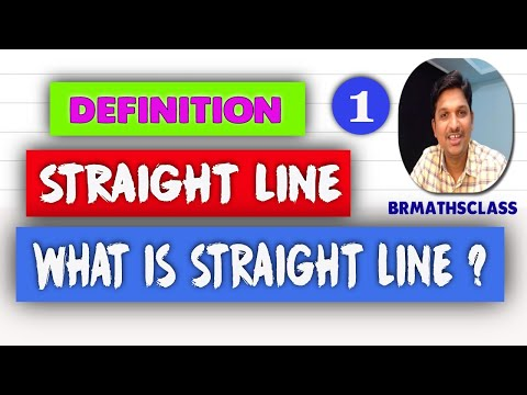 DEFINITION OF A STRAIGHT LINE || DEFINE STRAIGHT LINE || WHAT IS STRAIGHT LINE