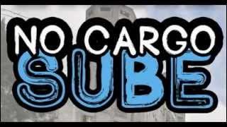 NO CARGO SUBE - 7mo. Programa (24/03/15) EDICION XL