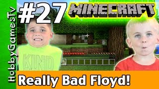 Minecraft Floyd #27 Really Bad Tree House! Xbox 360 Gameplay Hobbykids + Lego Floyd by HobbyGamesTV