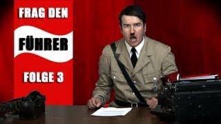 Frag den Führer #3  | fuehrerbunker.tv