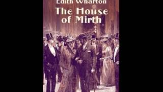 The House of Mirth by Edith WHARTON P.1 | Love Story | FULL Unabridged AudioBook
