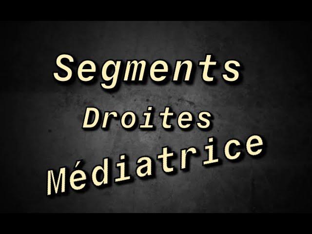 Segment, Droite et Médiatrice - Cours Complet - Maths 6ème