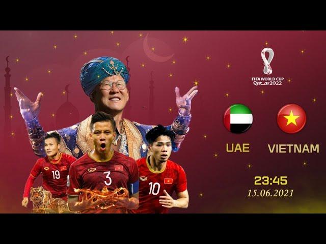 🔴Trực tiếp | UAE - Việt Nam | Vòng Loại WC 2022 | Tiến Linh, Minh Vương Tỏa Sáng World Cup Vẫy Gọi!