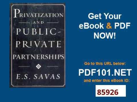 Privatization and Public Private Partnerships