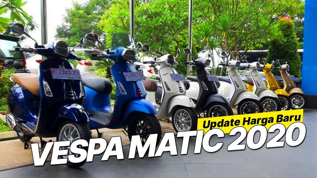 DAFTAR HARGA VESPA MATIC 2020 TERBARU DI INDONESIA