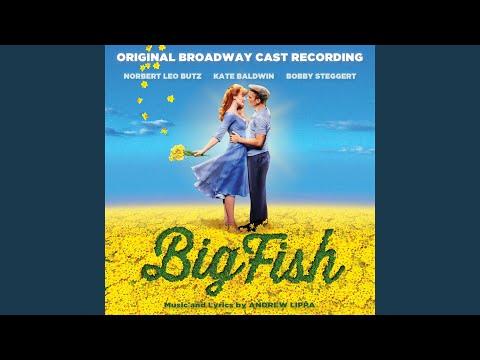 Red, White And True (feat. Big Fish Original Broadway Cast)