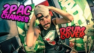 """Drum Cover """"2Pac - Changes"""" by Otto from MadCraft"""