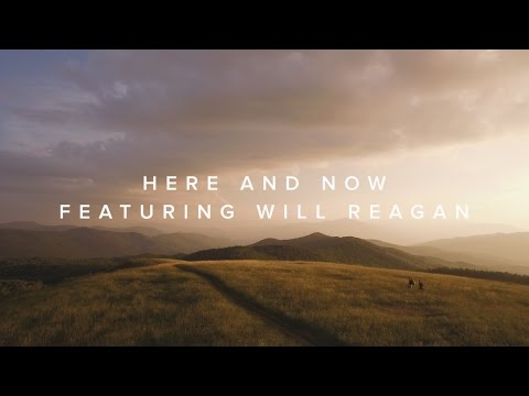 Here and Now (feat. Will Reagan) – Official Lyric Video