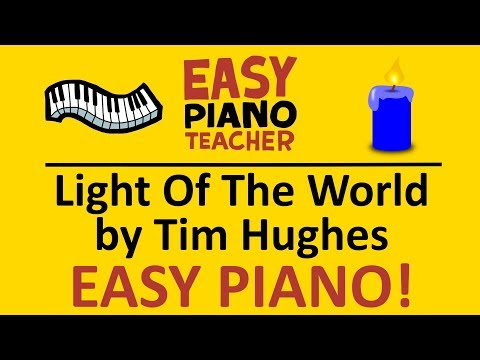 EASY piano: Light Of The World keyboard tutorial (Tim Hughes) by #EPT