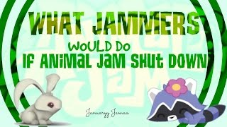 animal jam   what jammers would do if animal jam shut down