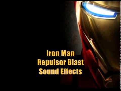 Iron Man Sound Effects - Repulsor Blasts