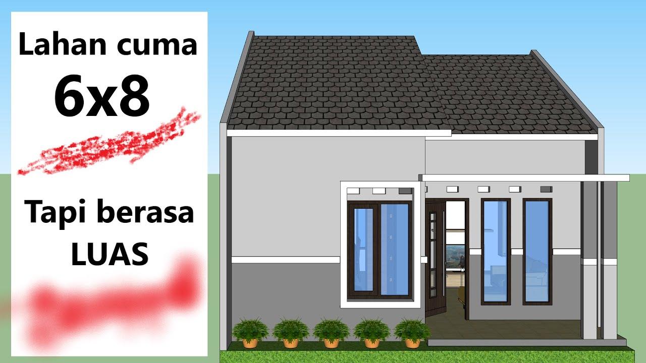Rumah Minimalis Di Lahan 6x8 Youtube