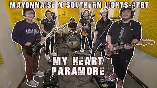 Download My Heart - Paramore | Mayonnaise x Southern Lights #TBT