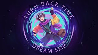 Turn Back Time - Derivakat [Karl Jacobs Dream SMP original song]