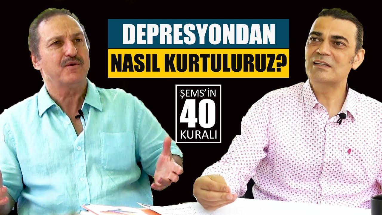 Şems'in 40 Kuralı - 19.Bölüm - Depresyondan Nasıl Kurtuluruz? #aydınarıtan #adilmaviş #şems #mevlana
