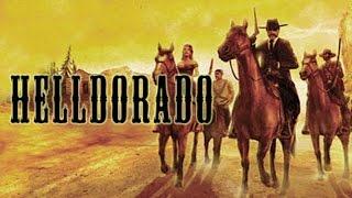 Helldorado - The Good, The Bad and The Ugly