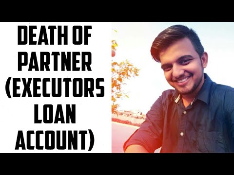 #10 Retirement of  a partner class 12th (death - executor's loan account ) in Hindi