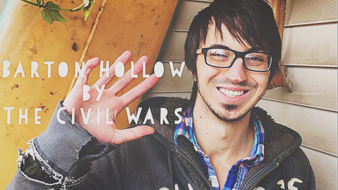 Barton Hollow Guitar Tutorial By The Civil Wars Barton Hollow