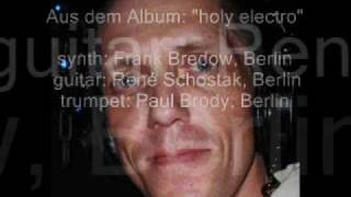 "Frank Bredow, Berlin - from album: ""holy electro"""