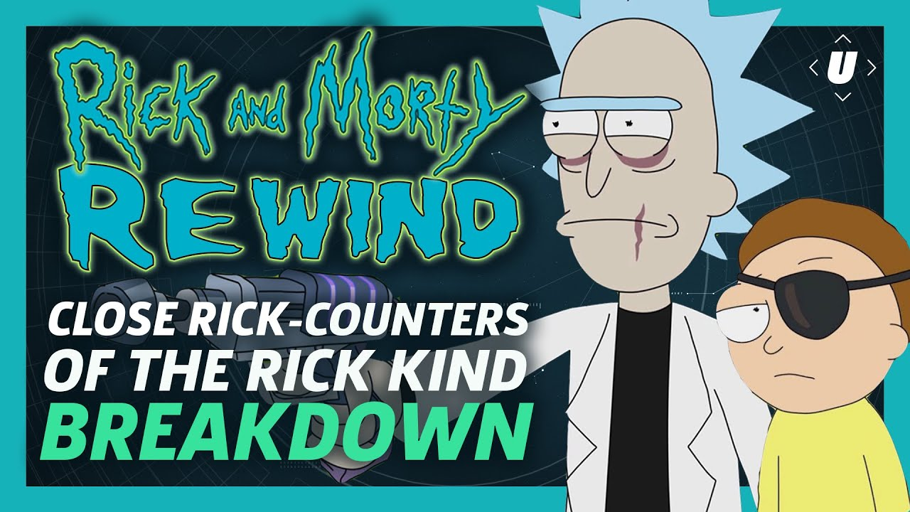 Rick And Morty Rewind Season 1 Episode 10 Close Rick Counters Of