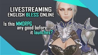 English Bless Online, Is This MMORPG Any Good Before It Launches?