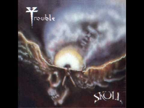 Trouble- The Skull (FULL ALBUM) 1985