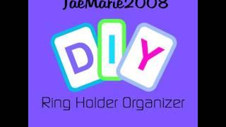 Diy Project-ring Holder Organizer