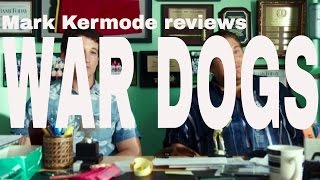 War Dogs reviewed by Mark Kermode