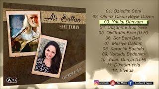 Ali Sultan Ft. Ebru Yaman - Yıkıldı Dünyam