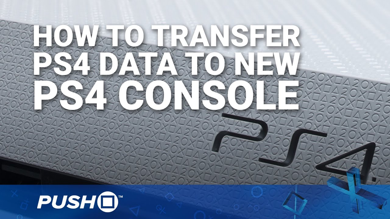 How to Transfer PS4 Data to New PlayStation 4 Console | PS4 Pro, PS4 Slim | Guide - YouTube