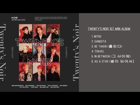 NOIR Twenty's Noir FULL ALBUM