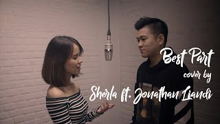 Best Part - Daniel Caesar feat H.E.R (Cover by Sherla feat Jonathan Liandi)