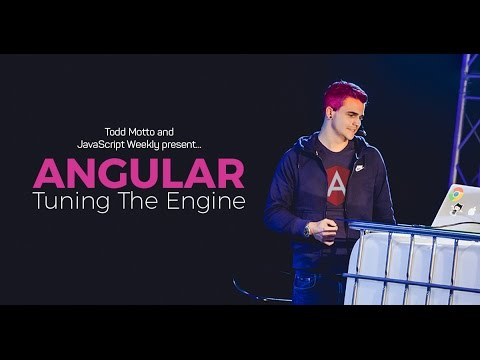 Angular Performance: Tuning the Engine