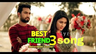 Tumi bujoni ami bolini Oviman(অভিমান)lyrical song  best friend 3 natok song  Tanveer Evan Piran Khan