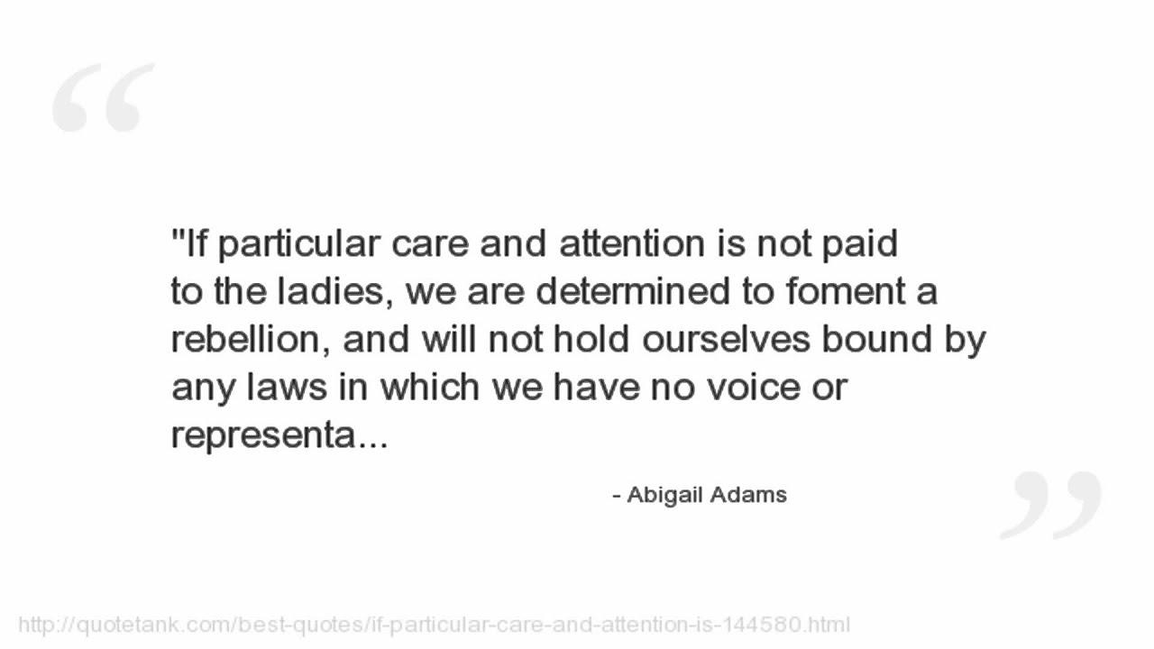 Abigail Adams Quotes Abigail Adams Quotes  Youtube