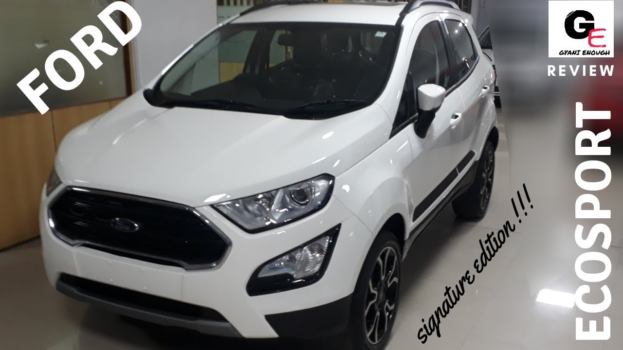 Ford Ecosport Signature Edition White With Sunroof Detailed Review Features Specs