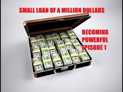 Becoming powerful Episode 1: small loan of a million dollars(dark rp)