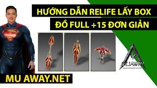 Mu Away - Relife Lấy Box Đi Đổi Đồ Full +15 Đơn Giản - Lê Minh Hài