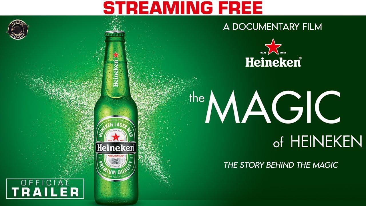 THE MAGIC OF HEINEKEN Documentary Movie